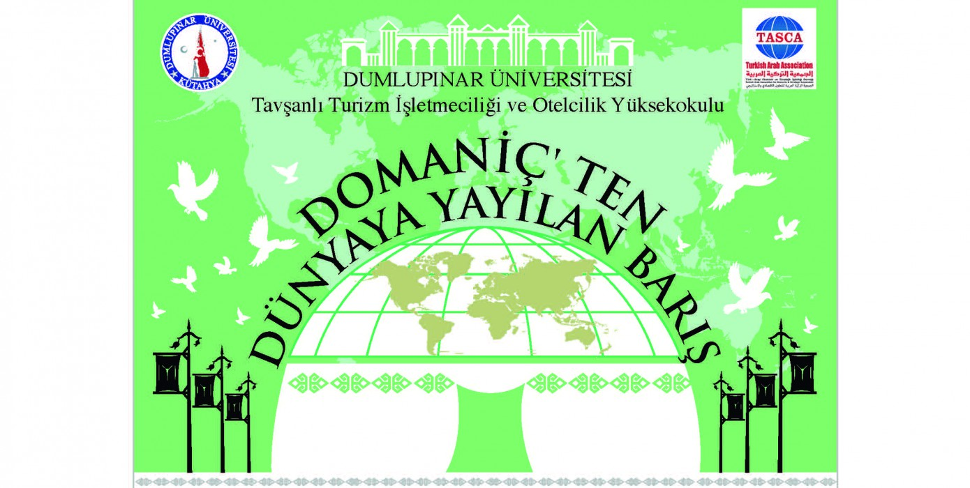 Domaniç'ten Dünya'ya Yayılan Barış Uluslararası Osmanlı Kültür ve Medeniyeti Sempozyumu