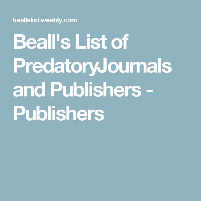 Yağmacı Dergi (Beall / Predatory) Listesi