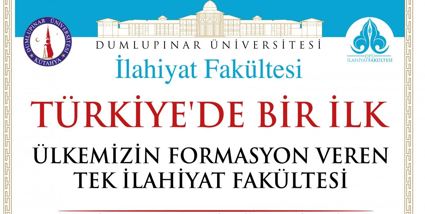 Türkiye'de İlk...ilahiyat Fakültesi Öğrencilerine ve Mezunlarına Formasyon...
