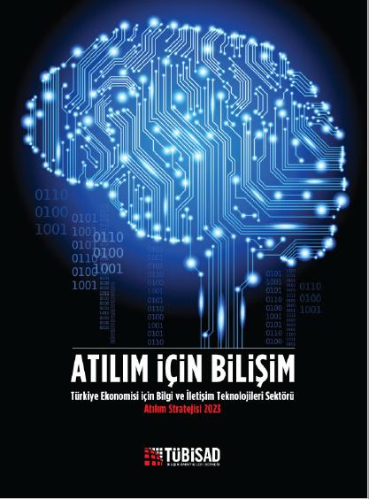 """""""Türkiye'nin Dijital Ekonomiye Dönüşümü"""" Raporu"""