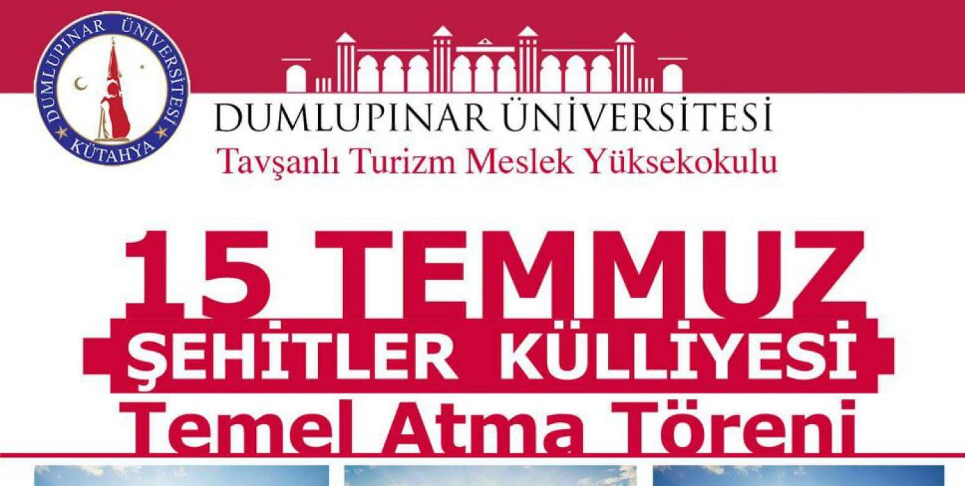 """""""15 Temmuz Şehitler Külliyesi"""" Temel Atma Töreni"""