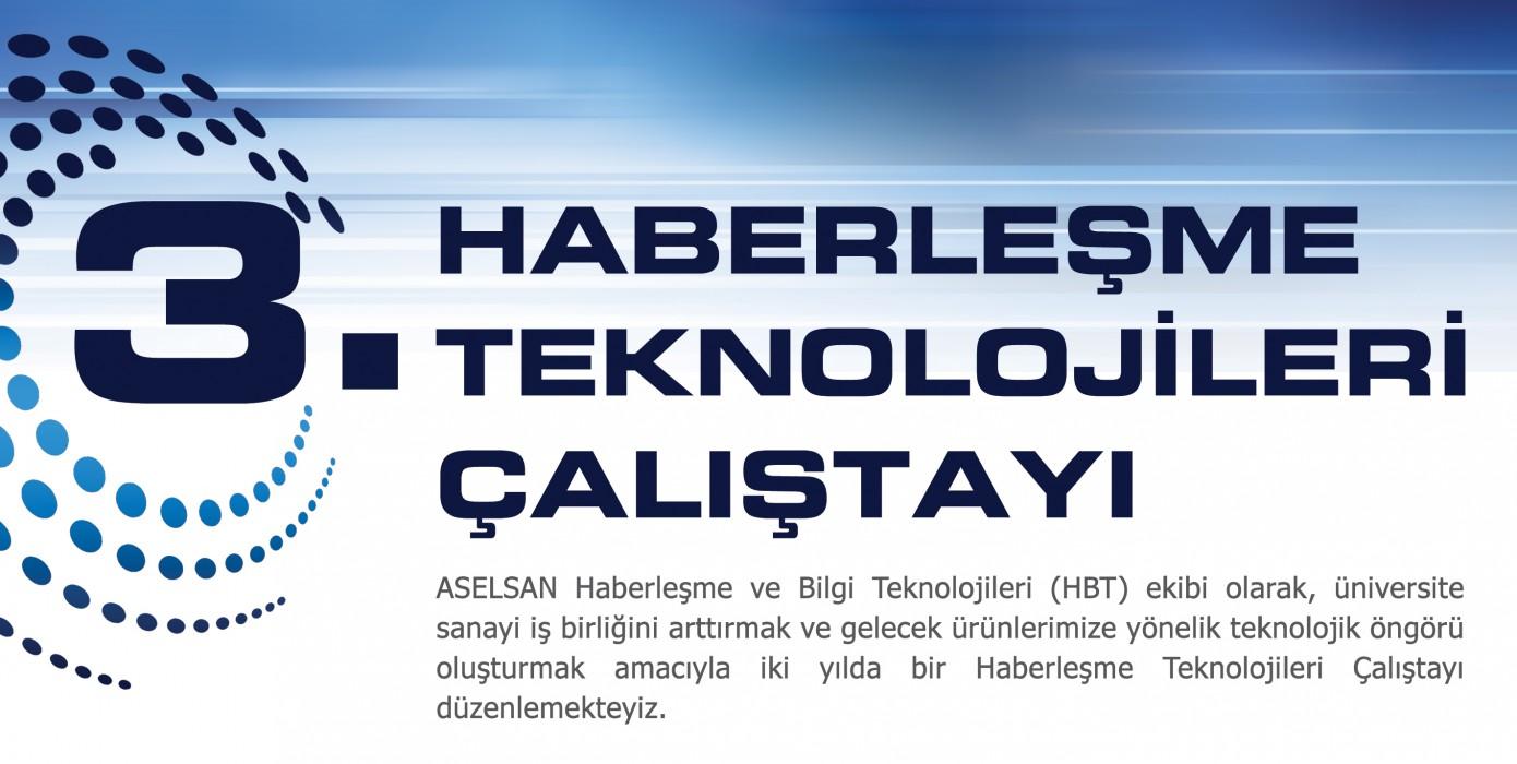 ASELSAN 3. Haberleşme Teknolojileri Çalıştayı