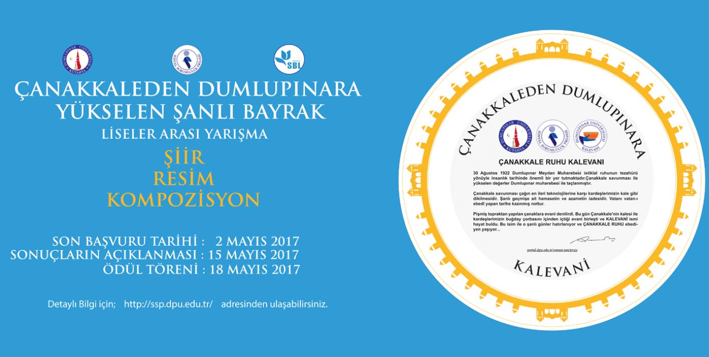 Çanakkaleden Dumlupınara Yükselen Şanlı Bayrak Liseler Arası Kompozisyon Şiir Resim Yarışması 2017