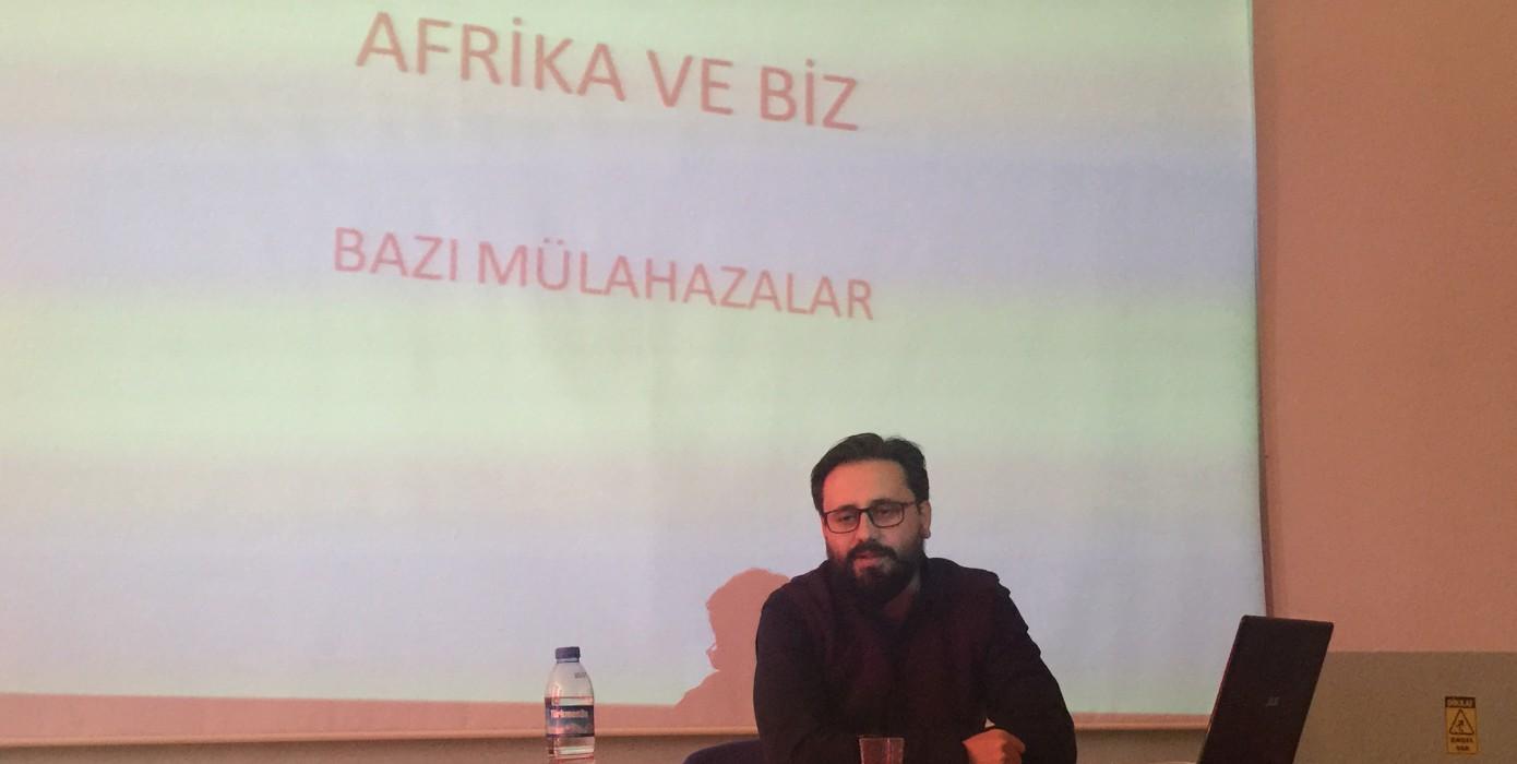Afrika ve Biz Konulu Konferans Düzenlendi