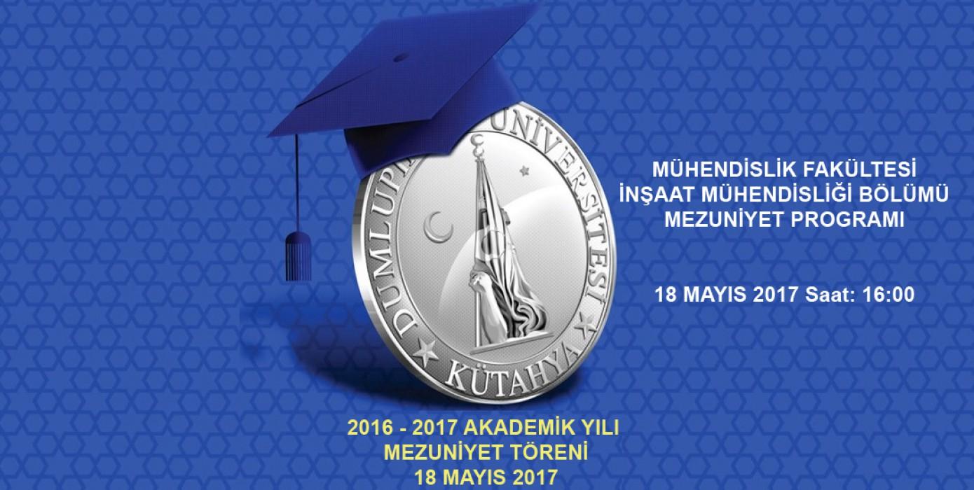 2016-2017 Akademik Yılı Mezuniyet Töreni