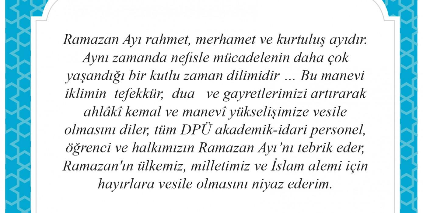 Dekanımız Prof. Dr. Halis Aydemir Ramazan Mesajı Yayımladı