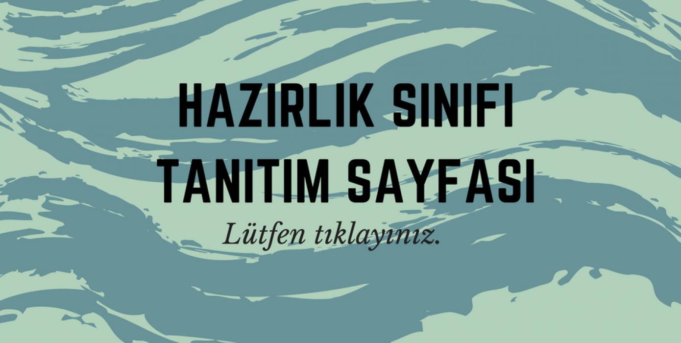 İsteğe Bağlı Hazırlık Sınıfı Tanıtım Sayfası.