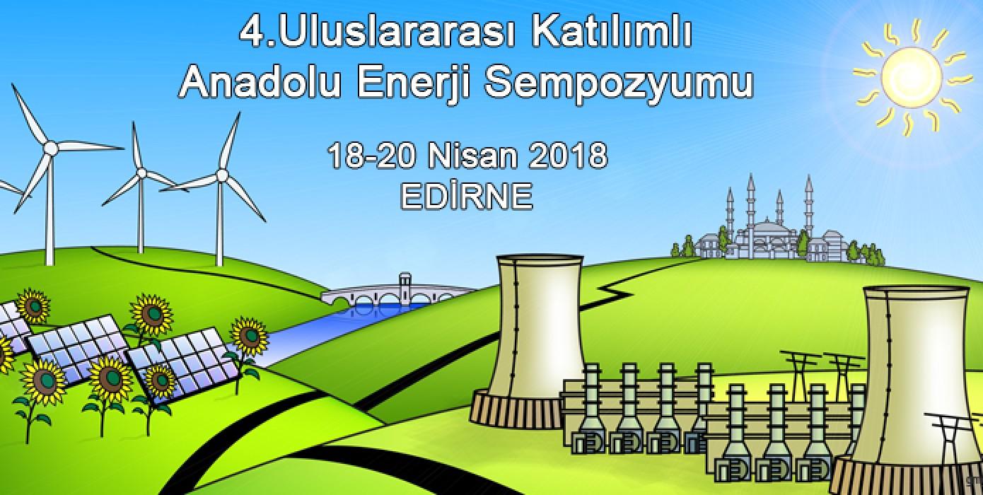 4. Uluslararası Katılımlı Anadolu Enerji Sempozyumu Yapıldı.
