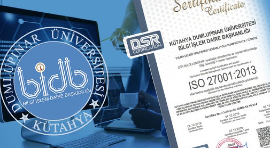 Bilgi İşlem Daire Başkanlığımız ISO 27001 Sertifikasına Hak Kazandı