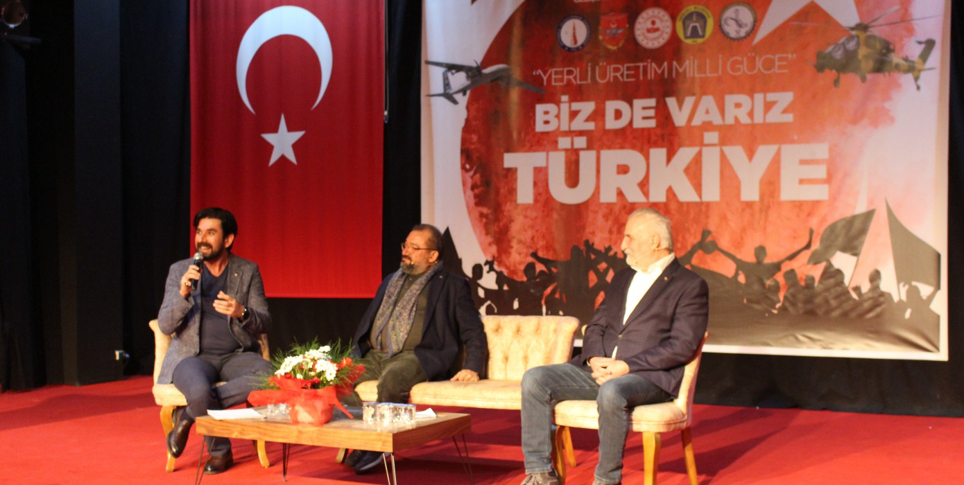 """""""Yerli Üretim Milli Güce, Biz De Varız Türkiye"""" Adlı Konferans Gerçekleştirildi"""