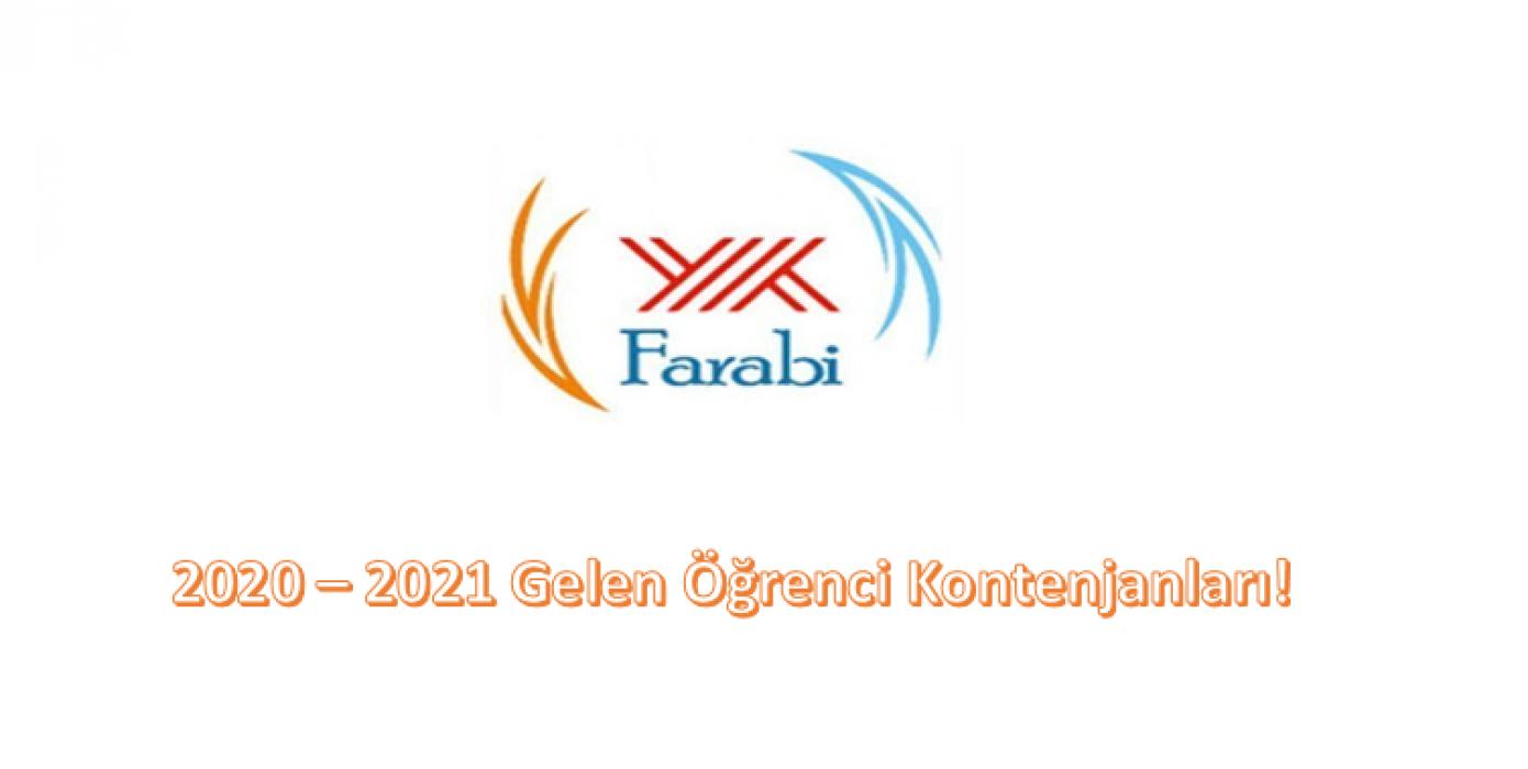 2020 - 2021 Dönemi Farabi Gelen Öğrenci Kontenjanları!