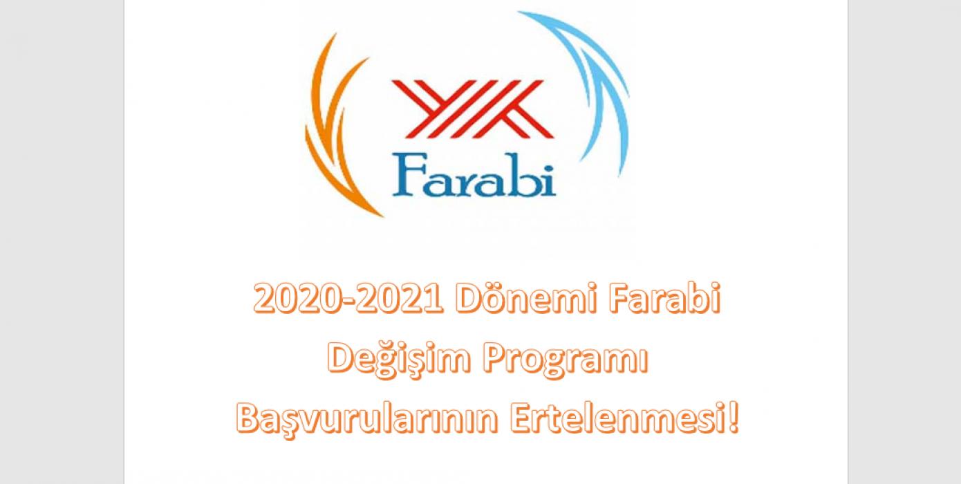 2020-2021 Dönemi Farabi Değişim Programı Başvurularının Ertelenmesi!