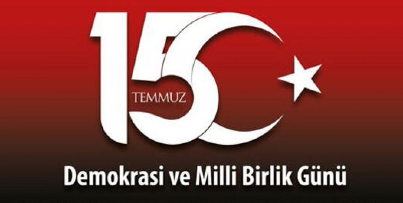 Demokrasi ve Milli Birlik Gününüzü Kutlarız