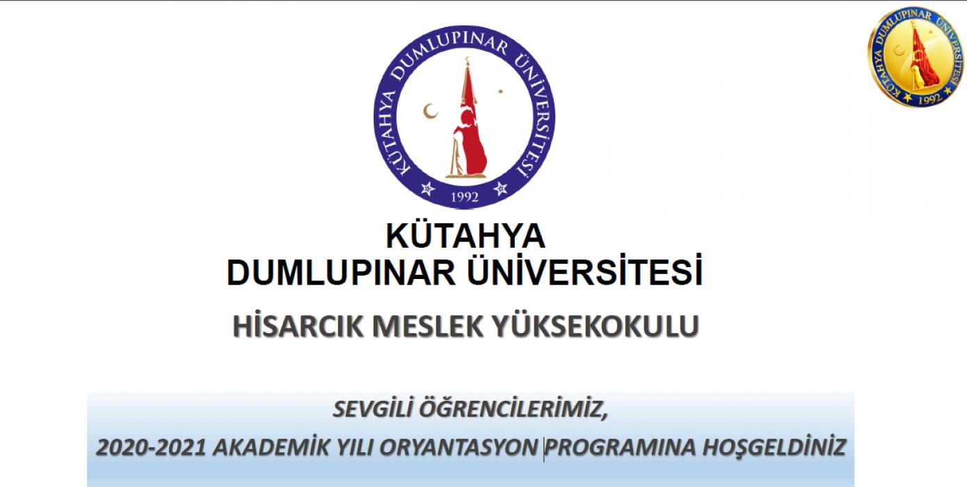 Hisarcık Meslek Yüksekokulu 2020-2021 Eğitim-Öğretim Yılı Oryantasyon Eğitimi