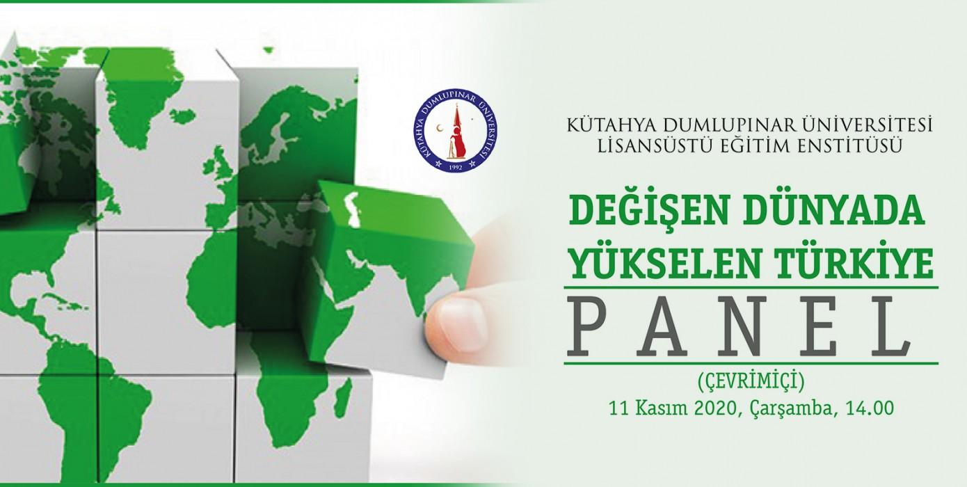 Değişen Dünyada Yükselen Türkiye