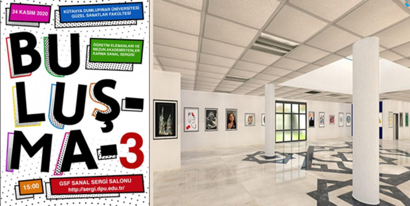 """Güzel Sanatlar Fakültesi """"Buluşma"""" Adlı Sergilerin Bu Yıl Üçüncüsü Gerçekleştirildi"""