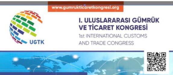 I. Uluslararası Gümrük ve Ticaret Kongresi Düzenlenecek