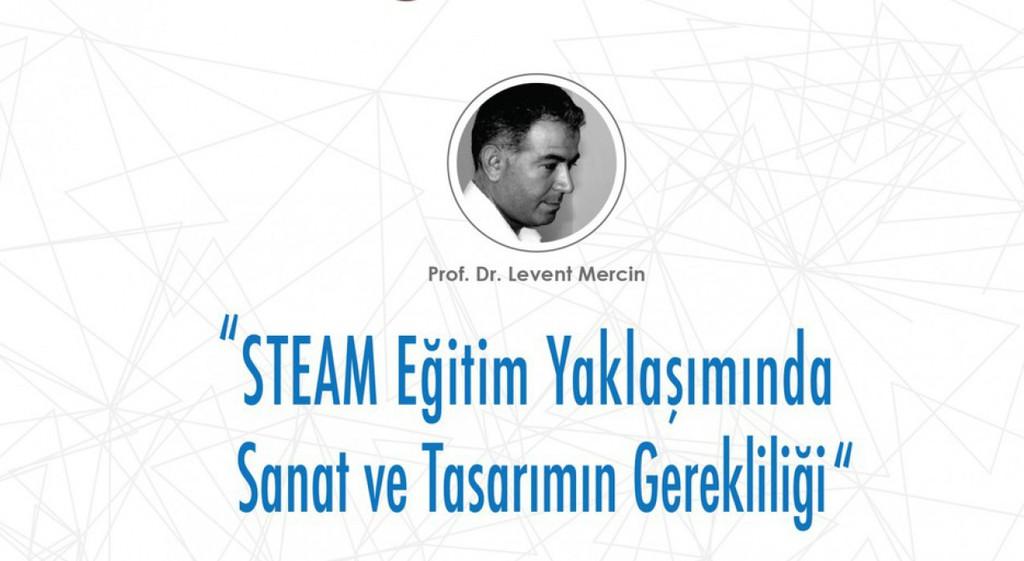 DPÜ'de STEAM Eğitim Yaklaşımında Sanat ve Tasarımın Gerekliliği Konuşuldu