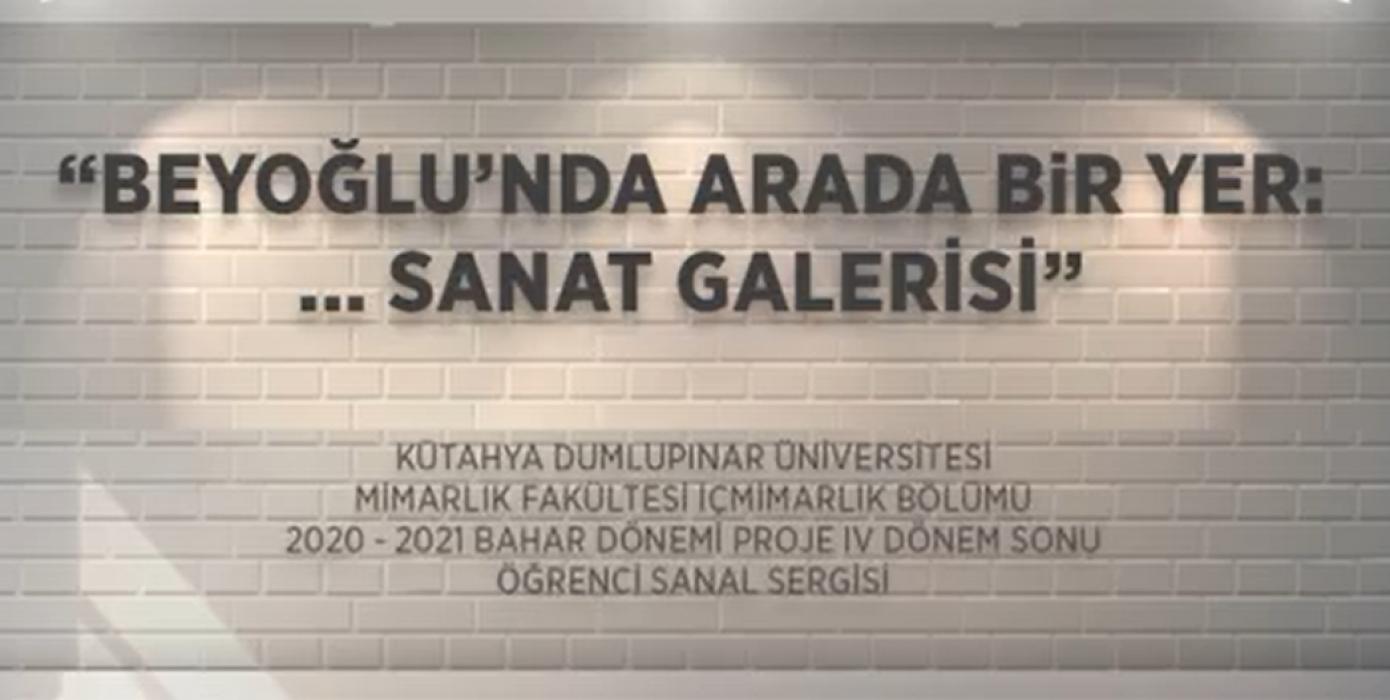 '' Beyoğlu'nda Arada Bir Yer... Sanat Galerisi''